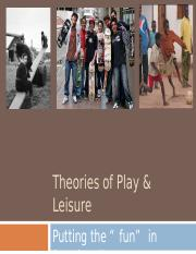 4. Lecture 3 Theories of Play and Leisure