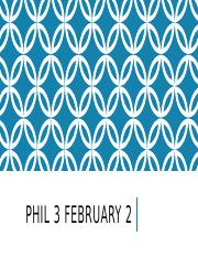 Phil 3 February 2