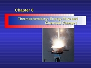 Chapter 06 - Thermochemistry I