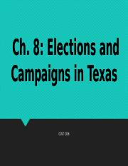 GOVT 2306 Ch. 8 Elections and Campaigns in Texas.pptx
