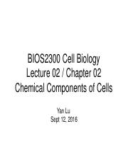 Lecture 2 Chemical Componets of Cells
