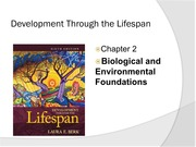 Biological and Environmental Foundations in Human Development