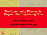PHCY 6185 Community Pharmacist Beyond Dispensing Role v 1