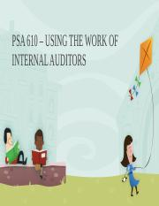 PSA 610 – USING THE WORK OF INTERNAL.pptx