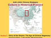 Anth V2020. Session 5. China at the Center. The Sinitic World System. Qin-Yuan Part I