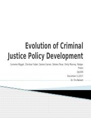 Evolution of Criminal Justice Policy Development Final Draft.pptx