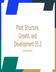 Martha, Maxiel - Plant Structure, Growth, and Development 35.2.pptx
