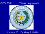 310_Note_Pages_Lecture_20_Texas_Legislature_F06