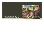 Theatre 843 Project 1 (1)