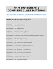 HRM 599 BENEFITS COMPLETE CLASS MATERIAL