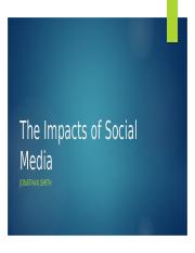The Impacts of Social Media.pptx