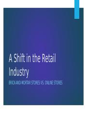 A+Shift+in+the+Retail+Industry-2.pptm
