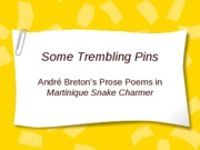 Some Trembling Pins