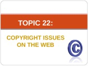 Topic 22 - copyright.ppt