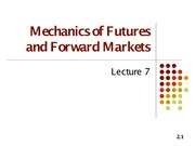 Lecture 6(2) (Mechanics of Futures and Forward Contracts)