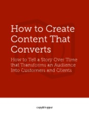 Copyblogger-How-to-Create-Content-that-Converts-2