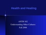 ANTH Health and Healing
