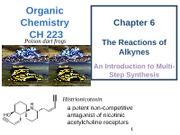 Chapter 6 - Alkynes - Naming, Properties, & Reactions (4)