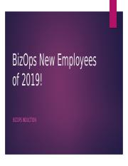 BizOps New Employees of 2019! - induction.pptx
