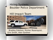 Final Presentation- Boulder Police Department