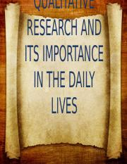 QUALITATIVE-RESEARCH-AND-ITS-IMPORTANCE-IN-THE-DAILY.pptx