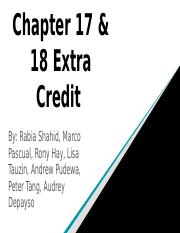 Chapter 17 & 18 Extra Credit.pptx