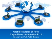 12 - Global Transfer of Firm Capabilities, Win 11