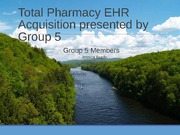 Group5_TotalPharmacy_EHR_Selection