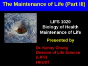 LIFS+1020+Maintence+of+Life+_Part+III_+KKC
