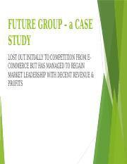 13 - FUTURE GROUP – a CASE STUDY.pptx