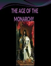 POSTED - THE AGE OF THE MONARCHY.pptx