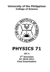 Physics 71 Final Exam AY1011 2nd Sem