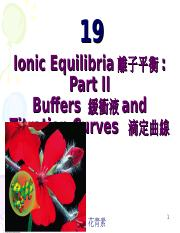 chapter19-IonicEquilibriaPartIIBuffersandTitrationCurves.ppt