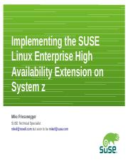 SHARE Orlando - 9474_Implementing the SUSE Linux Enterprise High Availability Extension on System z.
