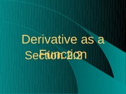 2.2 The Derivative as a Function