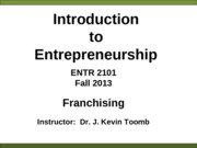 ENTR_2101_Franchising_Fall%202013