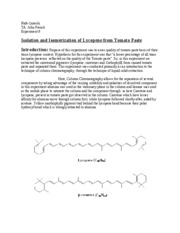 isolation and isomerization of lycopene from View lab report - isolation and isomerization of lycopene from tomato paste from chmy 321 at msu bozeman sarah vangi -02270440 oct 17, 2016 isolation and isomerization of lycopene from tomato.