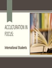 Lecture 5 Acculturation in Focus _Student.pptx