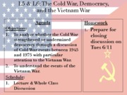 Cold War Unit 2012-2013 - Lessons 5 & 6 - Vietnam War