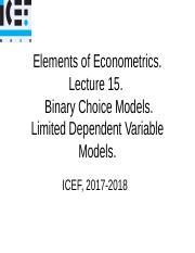 Lecture 15 Binary Choice Models. Limited Dependent Variable..ppt