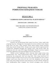 Proposal Prakarya Docx Proposal Prakarya Pembuatan Kerajinan Tangan Kelas X Mia 1 U201d Kumbang Kepik Dari Botol Plastik Bekas U201c Disusun Oleh Apriyono Course Hero