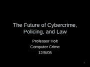 The Future of Cybercrime and Policing