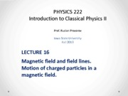 Lecture 16 - PHYS222_Fall2013