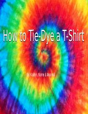 How to Tie Dye (eng 393).pptx