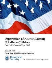 Immigration and Customs Enforcement - Deportation of Aliens Claiming U.S.-Born Children - First Half