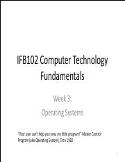 IFB102 2016-1 week 3 operating systems v2.pdf