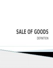 SALE OF GOODS-DEFINITION (L1).pptx