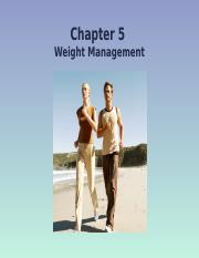 Chapter 5 - Weight Management 2016 13th Edition.pptx