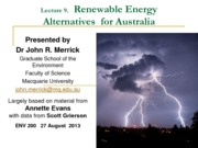 Week 5 Lecture 9 - Renewable Electricity Alternatives for Australia
