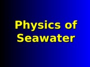 Physics and Seawater (1)